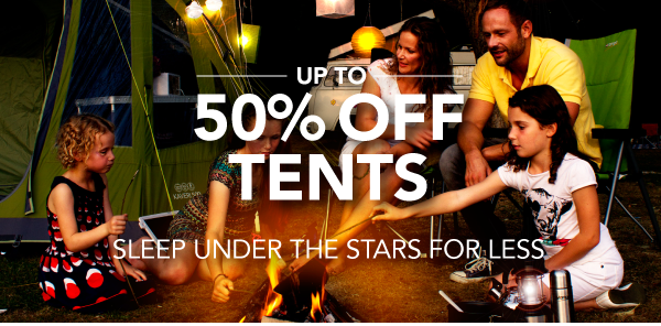 Up to 50% Off Tents - Sleep under the Stars