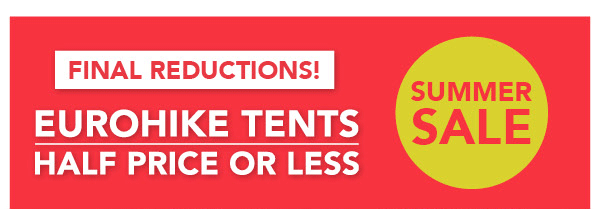 Half Price or less on all Eurohike Tents
